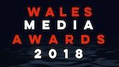 Wales Media Awards 2018