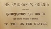 Evan Rowland Jones, The emigrant's friend : containing information and advice for persons intending to emigrate to the United States (1881)