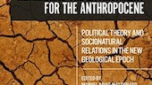 Rethinking the Anthropocene