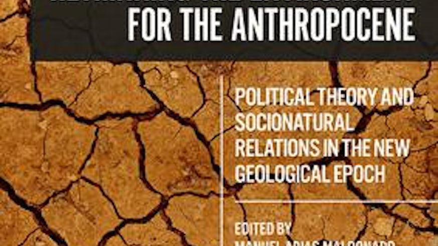 Rethinking the Anthropocene