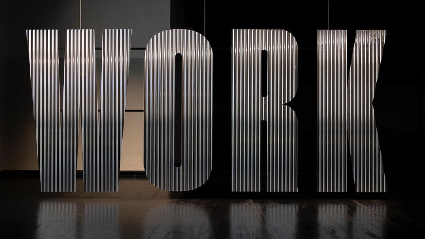 Large letters spelling out work