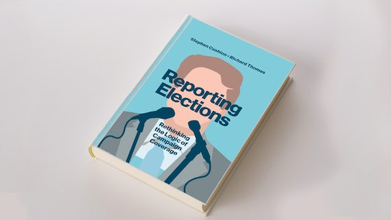 Cover of Reporting Elections
