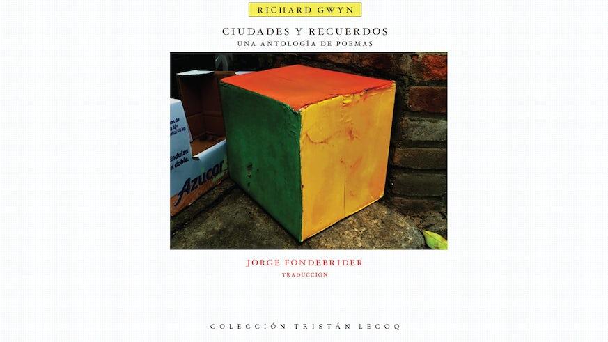 Book cover of latest Richard Gwyn book Ciudades y recuerdos