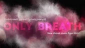 Only Breath album cover by Cardiff University Contemporary Music Group