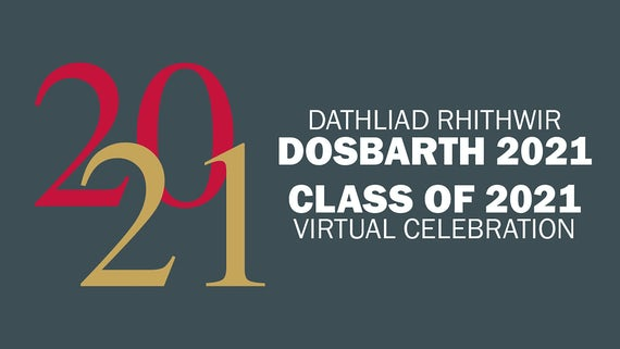 Class of 2021 Virtual Celebration