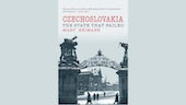 Czechoslovakia, the state that failed book cover