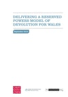 Delivering a Reserved Powers Model of Devolution for Wales