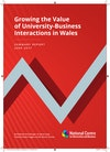 Growing the Value of University-Business Interactions in Wales: Summary Report