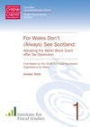 For Wales Don't (Always) See Scotland: Adjusting the Welsh Block Grant after Tax Devolution
