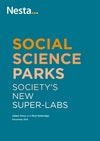 Social science parks: society's new super-labs